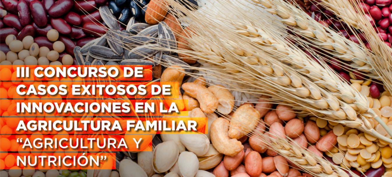 CONCURSO DE CASOS EXITOSOS - INNOVACIONES EN LA AGRICULTURA FAMILIAR